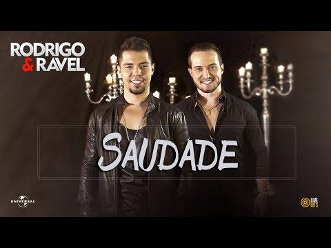 Rodrigo E Ravel - Saudade (AUDIO OFICIAL)