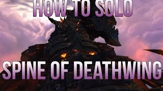 How to Kill Spine Of Deathwing 6.0.2