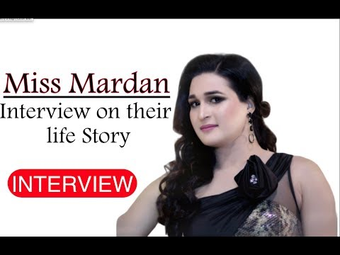 Miss Mardan  Interview on their Life Story. (Transgender )