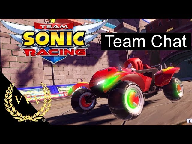 Sonic Team Racing  - Team Chat
