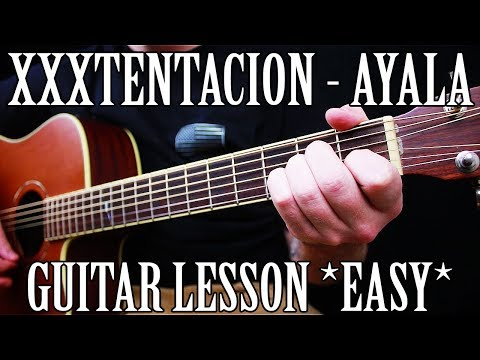 """How to Play """"Ayala"""" by XXXTentacion on Guitar *EASY*"""