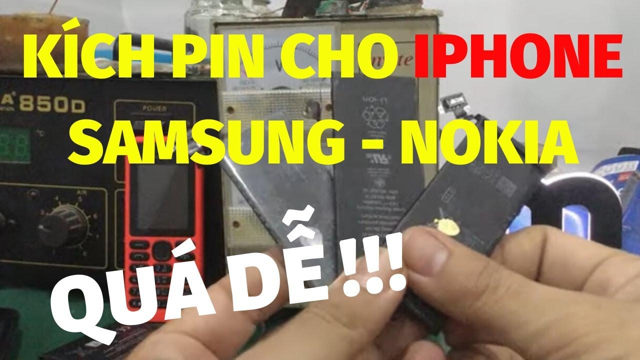 Kích pin cho điện thoại Iphone – Samsung – Nokia – Oppo … ai cũng làm được !!!