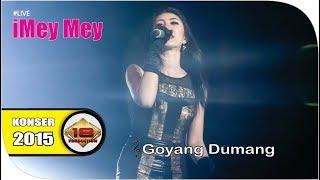 Download Video Live Konser ~ Imey Mey - Goyang Dumang @Karawang 6 Juni 2015 MP3 3GP MP4