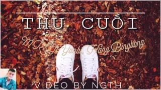 Thu Cuối - Yanbi Ft. Mr T Ft. Hang BingBoong ( Hs145 Remix )