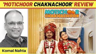 'Motichoor Chaknachoor' ka review   Komal Nahta