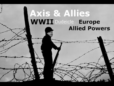Axis & Allies Europe #2 1940 2nd Edition -Allied Powers (Part 2)