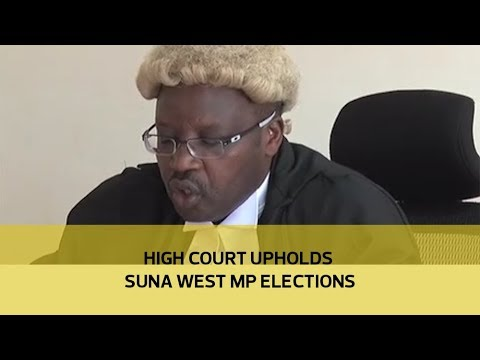 High court upholds Suna West MP elections