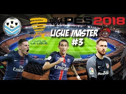 PES 2018 | CARRIÈRE PARIS SAINT GERMAIN #3 - LA COUPE DE LA
