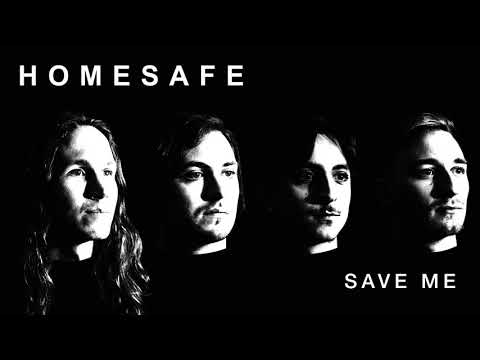 "Homesafe Releases New Song ""Save Me"""