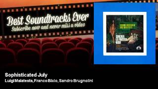Luigi Malatesta, Franco Bixio, Sandro Brugnolini - Sophisticated July - Gungala, La Pantera Nuda