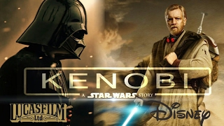 Звездные Войны Истории: Кеноби. Почему мы увидим этот фильм.