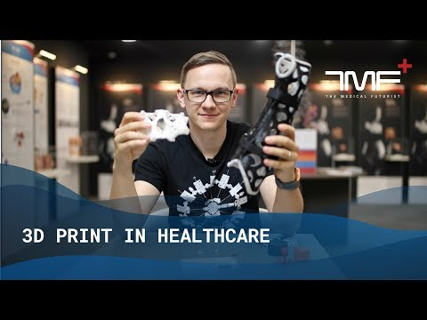 The Ultimate List of What We Can 3D Print in Healthcare - The Medical Futurist