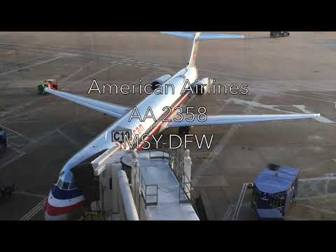 Trip Report│American Airlines│MSY-DFW │MD-80 │With Music
