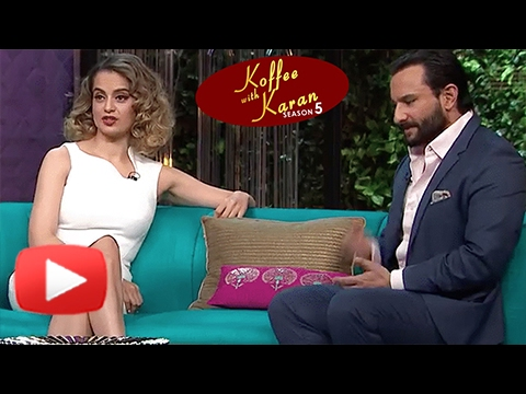 Kangana Ranaut | Saif Ali Khan | Koffee With Karan Season 5 Episode 16 | BEST MOMENTS