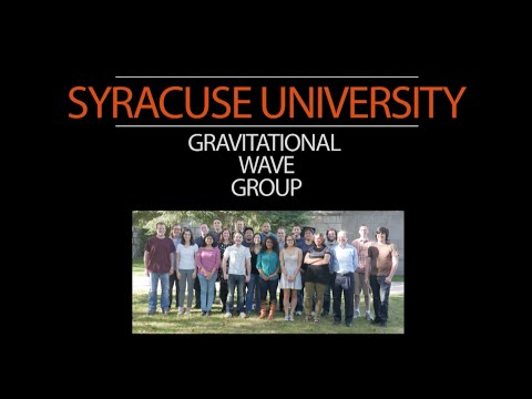 Gravitational Wave Group at Syracuse University Announcement