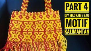 Download Video Part 4  DIY Macrame tote bag, membuat tas tali kur motif kalimantan MP3 3GP MP4