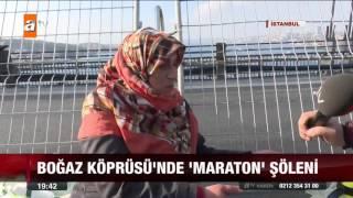 Boğaz Köprüsü'nde 'maraton' şöleni - 15.11.2015 - atv Ana Haber Video