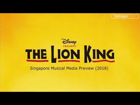 The Lion King Musical 2018 (Singapore) Media Preview
