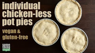 Chicken-less Pot Pie (vegan & Gluten-free) Something Vegan