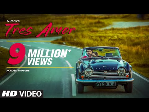 Ninja: Tres Amor (Full Song) Preet Hundal | Nirmaan | Latest Punjabi Songs 2019