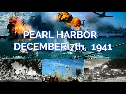 Pearl Harbor Day 2017 >> REMEMBERING PEARL HARBOR (December 7th, 1941) - YouTube