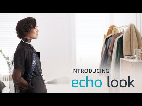 Echo Look - Easy Step To Being Awesome