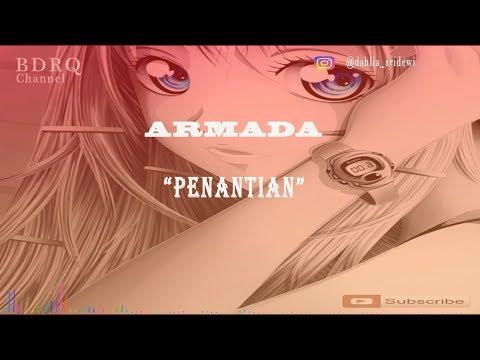 armada penantian lirik (request by @dahlia_sridewi)