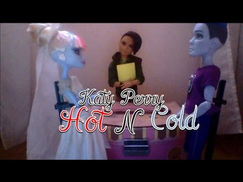 Katy Perry Hot N Cold  Monster High Stop Montion