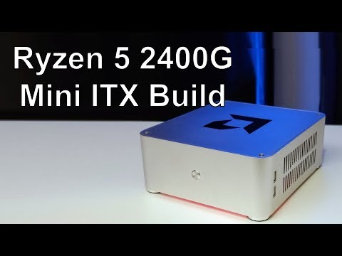 Ryzen 5 2400G Mini ITX Gaming PC – Build Video with Gaming Benchmarks