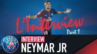 NEYMAR JR INTERVIEW PART 1 (BR & FRA)