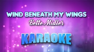 Bette Midler - Wind Beneath My Wings (Karaoke version with Lyrics)