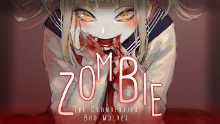 ◤Nightcore◢ ↬ Zombie [letras | BAD WOLVES COVER]