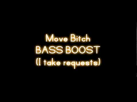 Ludacris - Move Bitch (Ft. Mystikal & I-20) [BASS BOOSTED]