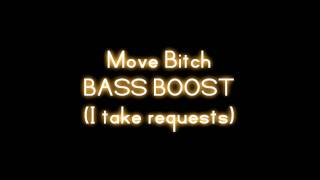 Ludacris - Move Bitch (Ft. Mystikal & I-20) [BASS BOOSTED]