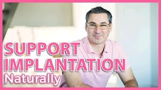 How to Support Implantation (Marc Sklar The Fertility Expert)