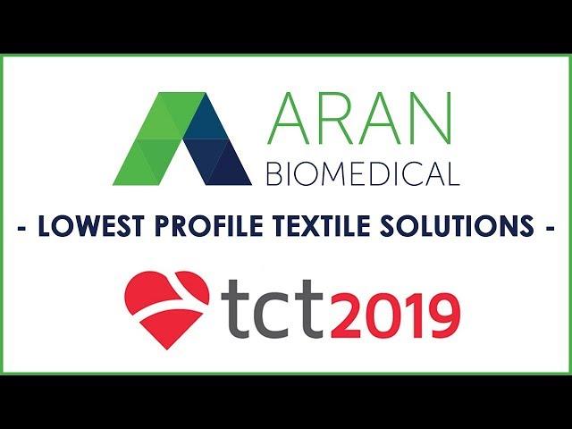 Aran Biomedical - TCT 2019