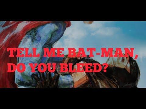 Clash Of Kings : Superman Vs Bat-Man : SUPER RALLY : TELL ME BAT, DO YOU BLEED?
