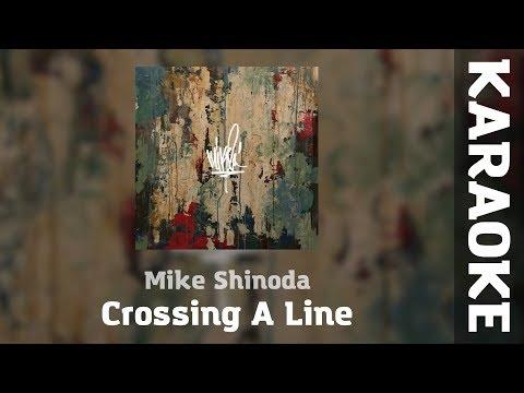 Mike Shinoda - Crossing A Line | KARAOKE VERSION