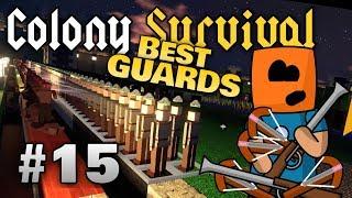 Colony Survival ep15 | Best Guards, Minimum Upkeep