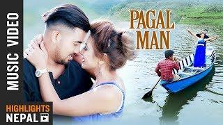 Pagal Man- Raj Saragam, Shobha Gautam | New Nepali Adhunik Song 2018
