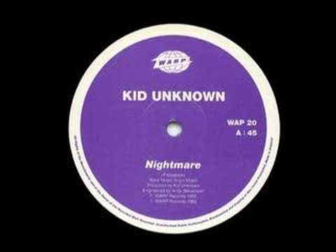 Kid Unknown - Nightmare [1992]