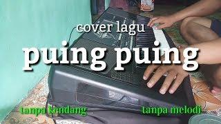 Download lagu Puing puing tanpa kendang tanpa melodi cover irma MP3