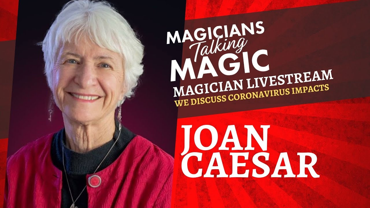 Magician Joan Caesar talks coronavirus impacts