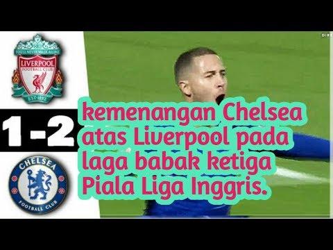 Chelsea Bungkam Liverpool di Anfield 2-1 Piala Liga iggris