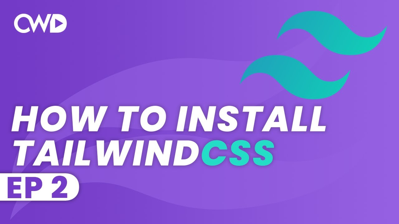 How To Install Tailwind CSS | Install Tailwind Via NPM | Tailwind Tutorial | Learn Tailwind 2 CSS