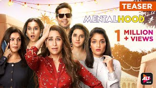 Mentalhood | Teaser | Trailer Streaming 24th February | ALTBalaji | Ekta Kapoor