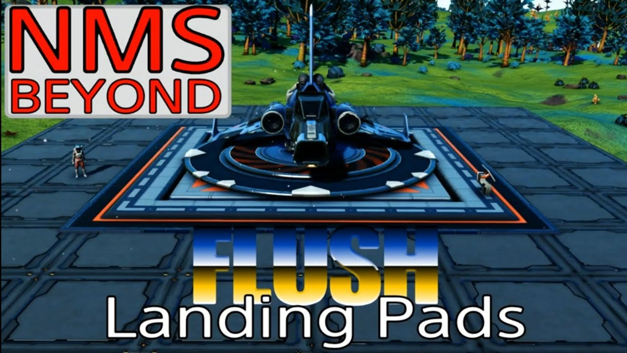 No Man's Sky: Flush Landing Pads After BEYOND
