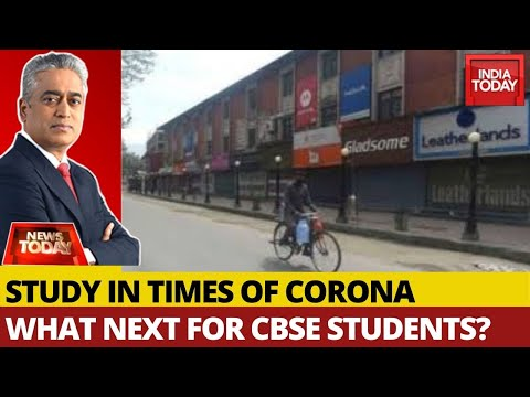 study-in-covid-19-times:-what-next-for-cbse-students?- -news-today-with-rajdeep-sardesai
