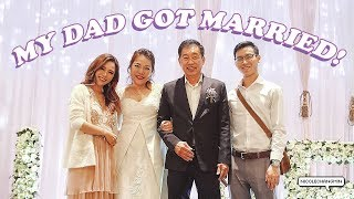 My Dad's Wedding 💒 | nicolechangmin