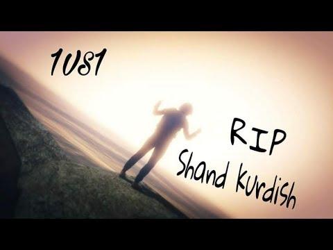 R.I.P shand kurdish 😈Leader KPWR😈